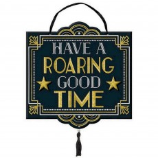 Glitz & Glam Party Decorations - MDF Sign Have A Roaring Good Time