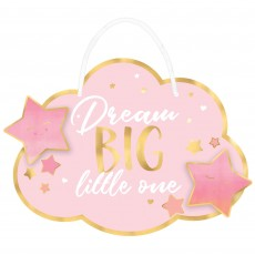 Oh Baby Girl Party Decorations - Sign Dream BIG Little One
