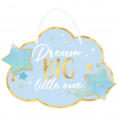 Oh Baby Boy Party Decorations - Sign Dream BIG Little One