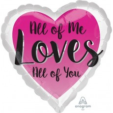 Heart Standard HX All of Me Loves All of You Shaped Balloon 45cm
