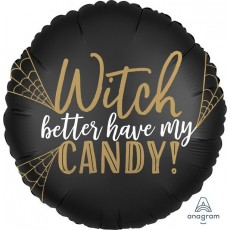 Halloween Party Supplies - Foil Balloons - Witch Better Have my Candy!