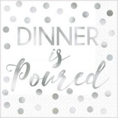 Silver Foil Hot Stamped Dinner is Poured Beverage Napkins 25cm x 25cm Pack of 16