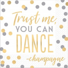 New Year Trust Me You Can Dance - Champagne Lunch Napkins 33cm x 33cm Pack of 16