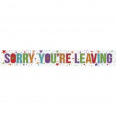 Good Luck Party Decorations - Banner Sorry You're Leaving