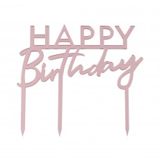 Happy Birthday Party Supplies - Cake Topper Acrylic Rose Gold