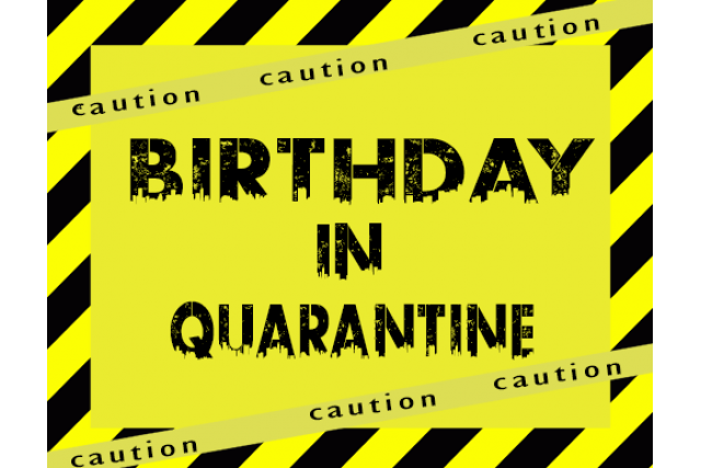 Different ways to celebrate your birthday in quarantine