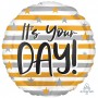 Round Happy Birthday Standard HX Gold & Silver Stripes It's Your Day! Foil Balloon 45cm