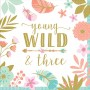 Boho Girl 3rd Birthday young & three Wild Lunch Napkins 33cm x 33cm Pack of 16