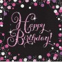 Happy Birthday Lunch Napkins 33cm x 33cm Black, Pink & Silver Sparkling Pack of 16