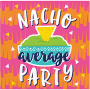 Fiesta Fun NACHO average PARTY Beverage Napkins Pack of 16