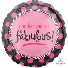 Fabulous Birthday Foil Balloons 45cm Another Year of Fabulous! Round