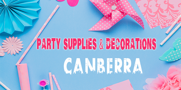 Party Supplies in Canberra
