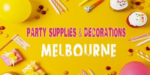 Party Supplies in Melbourne