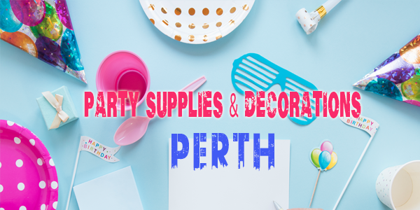 Party Supplies in Perth